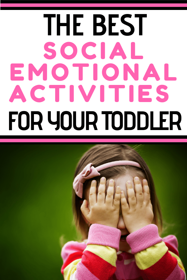 The Best Social Emotional Development Activities For Toddlers